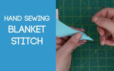 Blanket Stitch & Blanket Stitch Appliqué