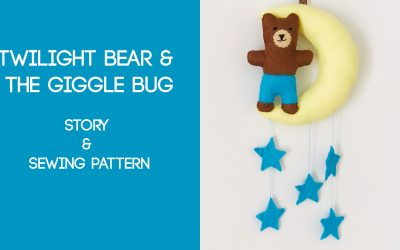 Twilight Bear Sewing Pattern & Story Time